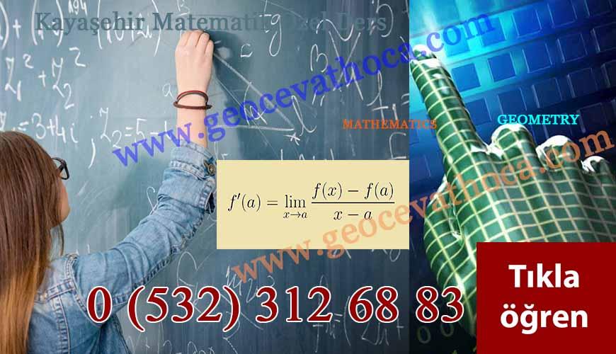 Kayaşehir Matematik Özel Ders